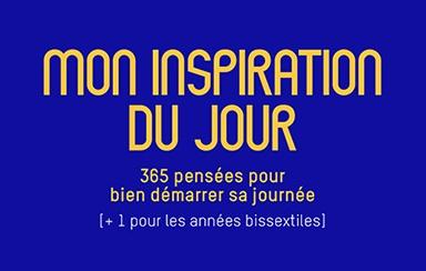 Mon Inspiration du Jour, le dernier né des éditions Souriez vous Managez